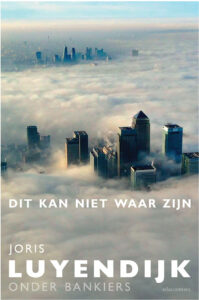"""De voorkant van Joris Luyendijks """"Dit kan niet waar zijn"""""""