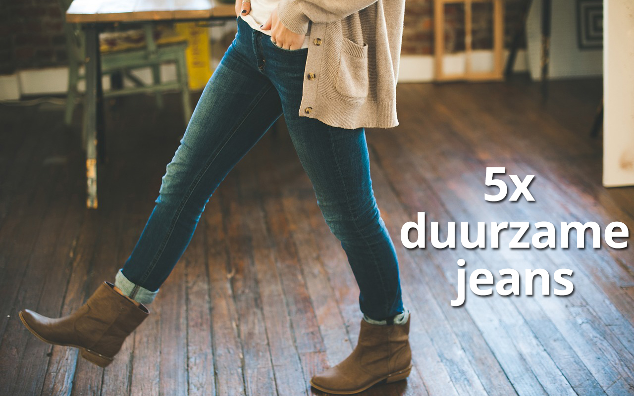 Duurzame jeans 5x